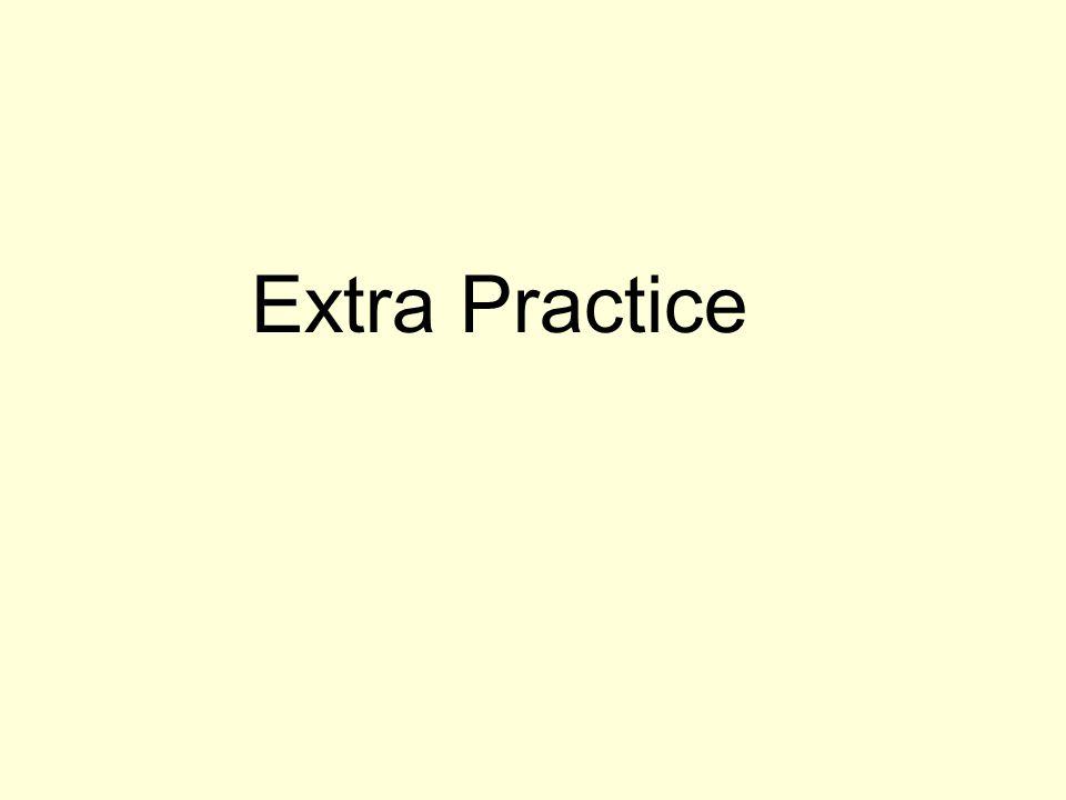 Extra Practice