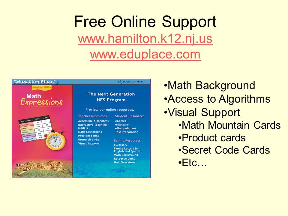 Free Online Support www.hamilton.k12.nj.us www.eduplace.com
