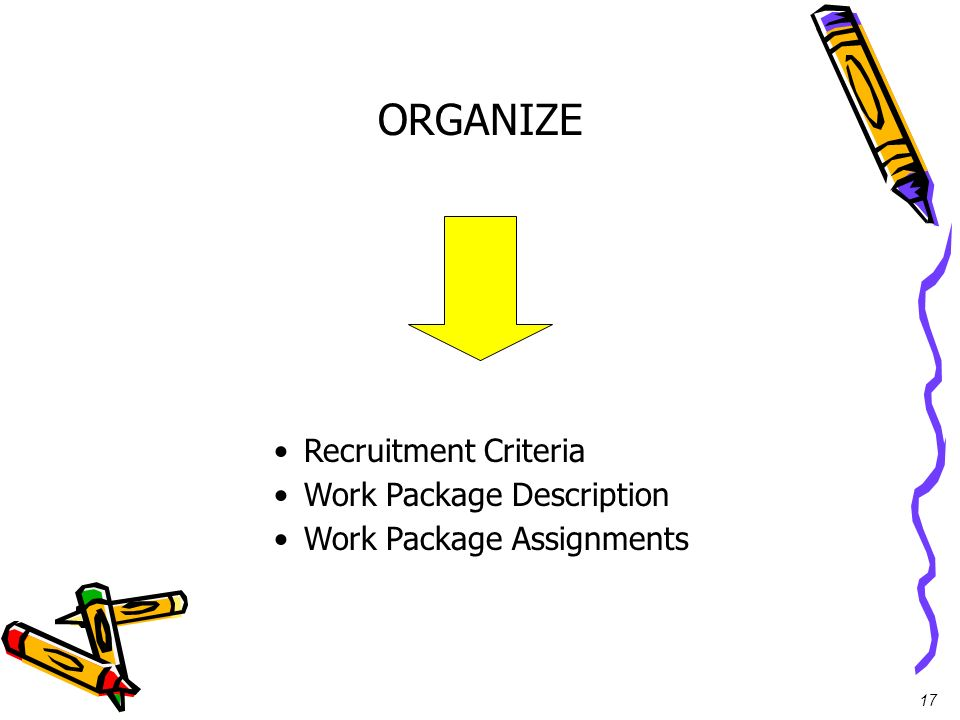 ORGANIZE Recruitment Criteria Work Package Description
