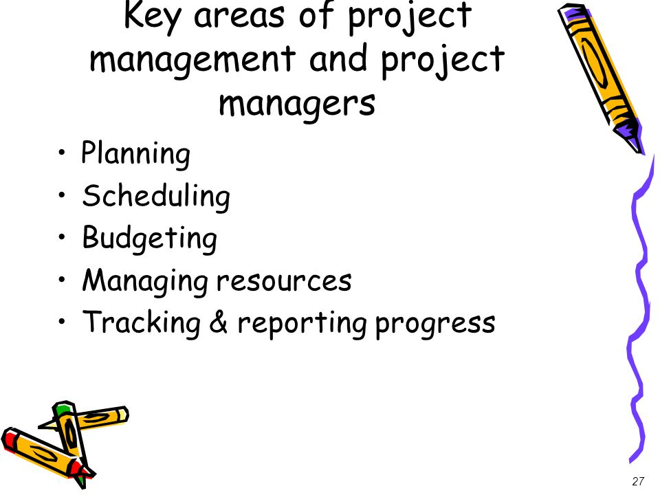 Key areas of project management and project managers