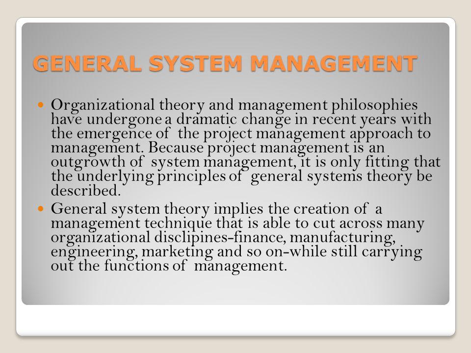 GENERAL SYSTEM MANAGEMENT