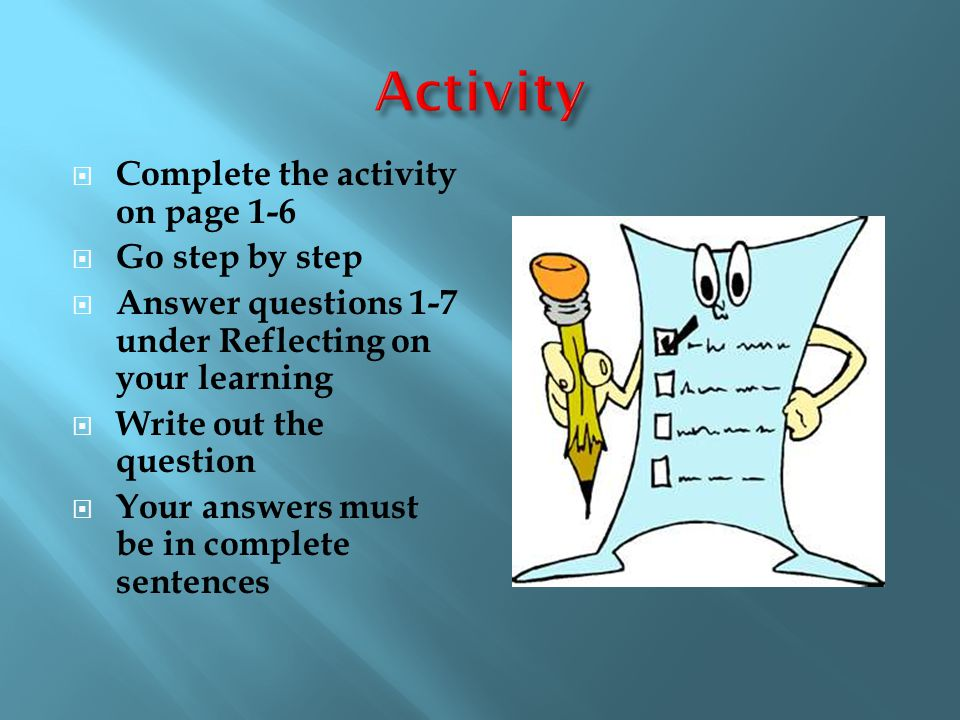 Activity Complete the activity on page 1-6 Go step by step