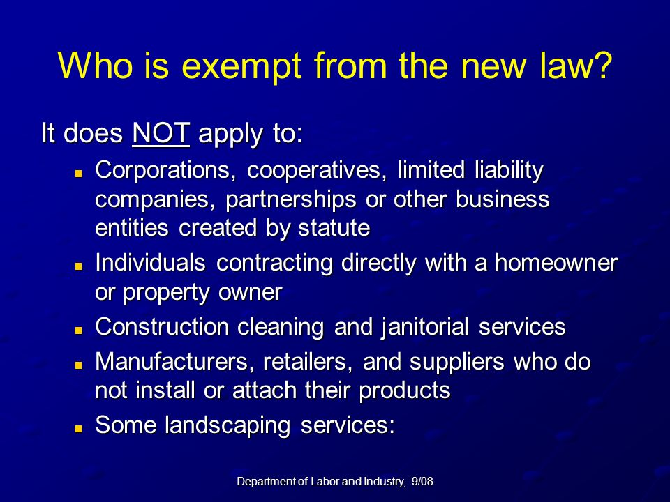 Who is exempt from the new law