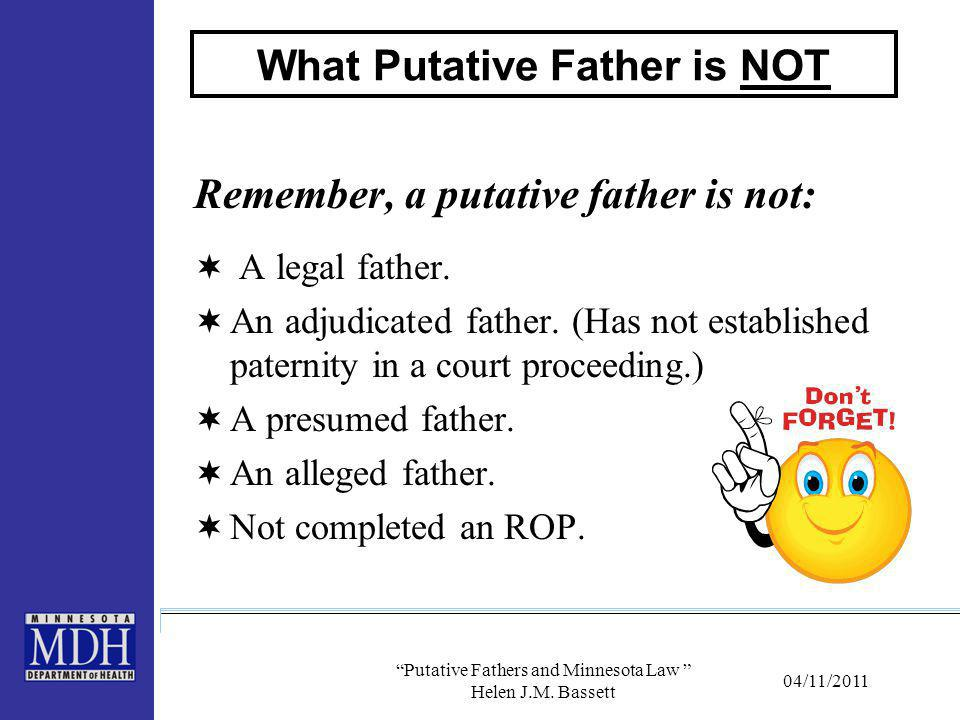 What Putative Father is NOT