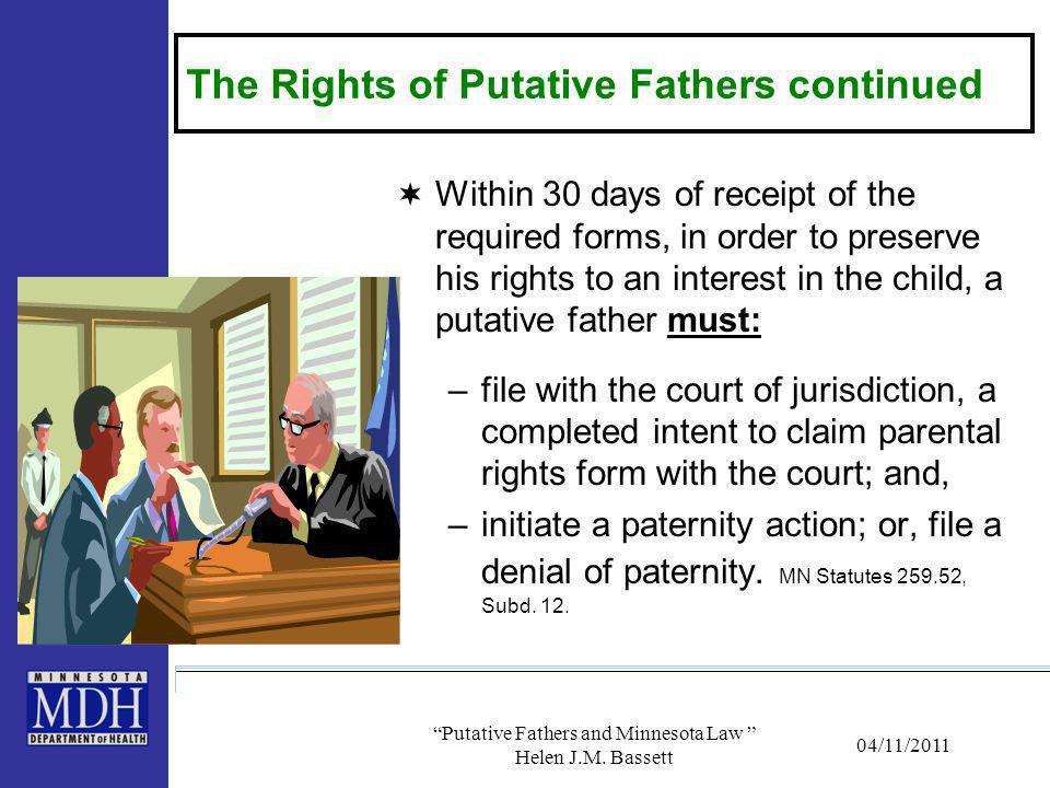 The Rights of Putative Fathers continued