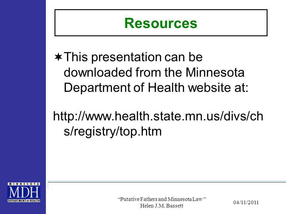 Putative Fathers and Minnesota Law Helen J.M. Bassett