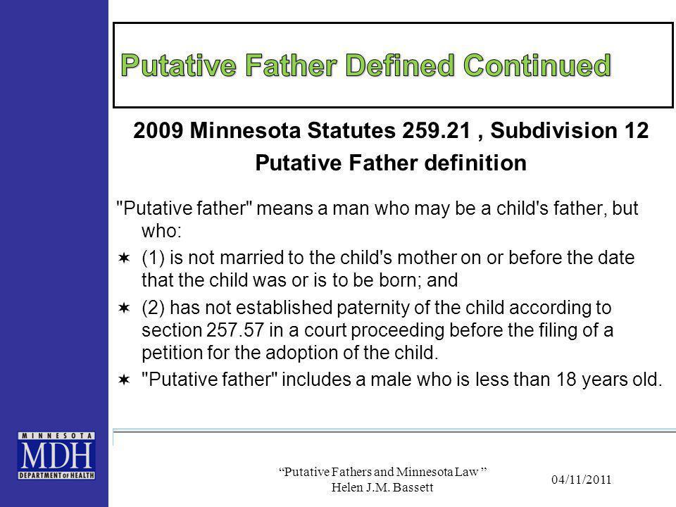 Putative Father Defined Continued