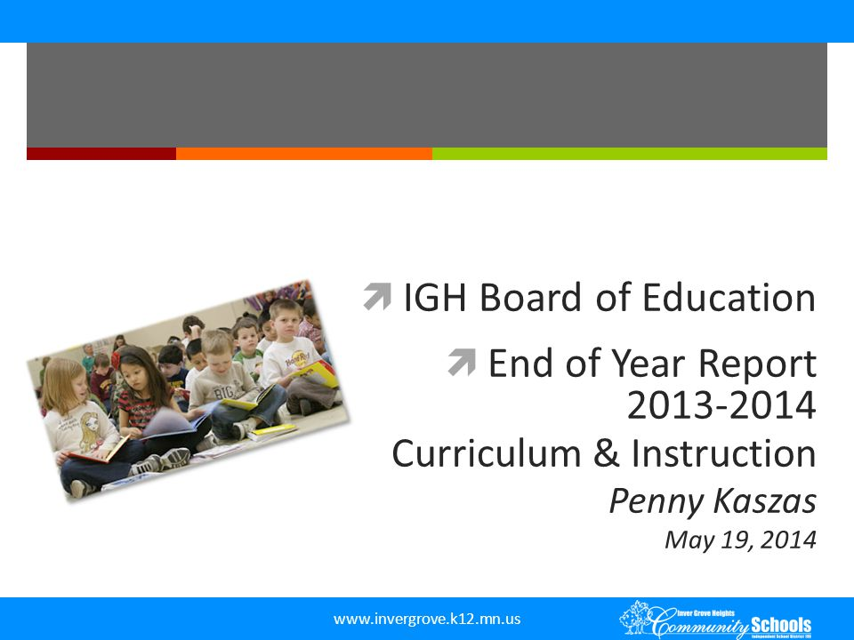 IGH Board of Education End of Year Report 2013-2014
