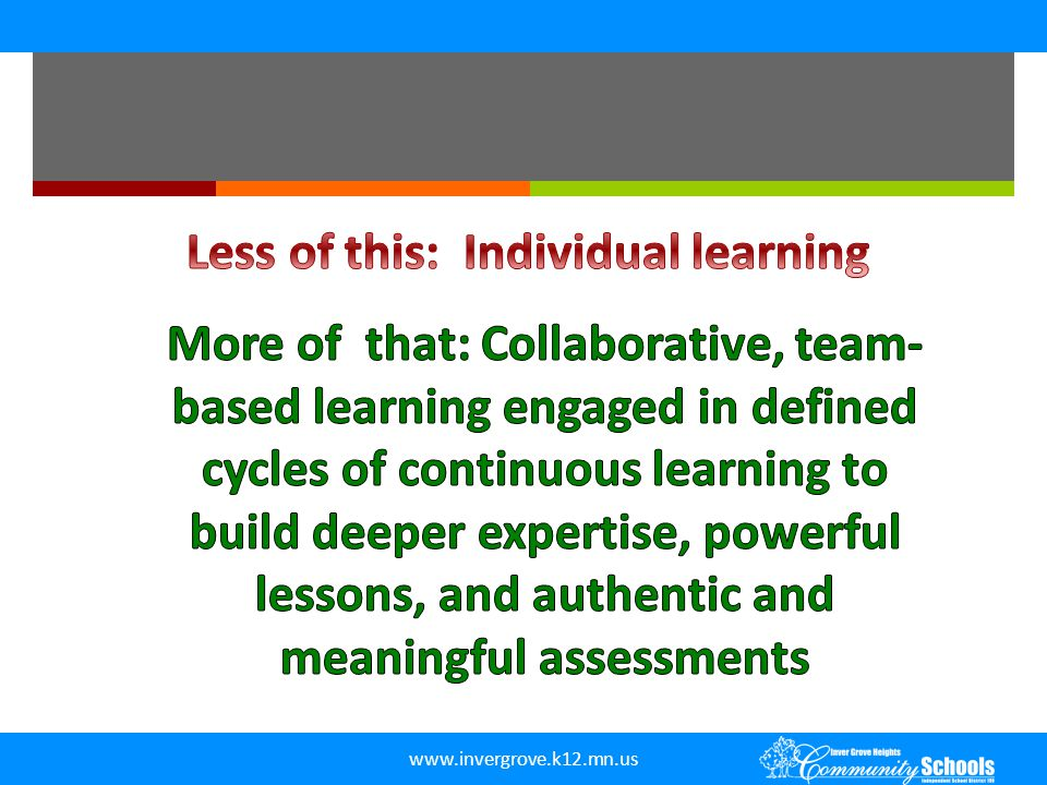 Less of this: Individual learning