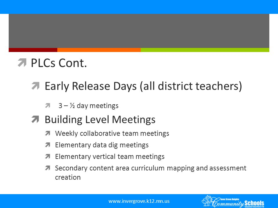 PLCs Cont. Early Release Days (all district teachers)