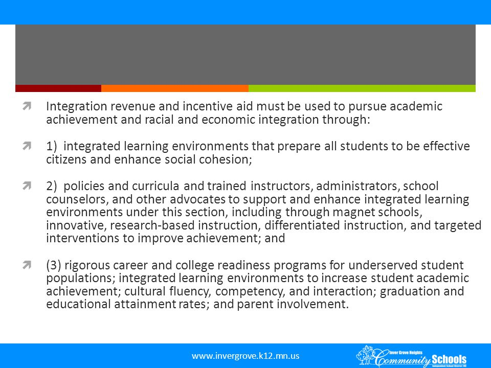 Integration revenue and incentive aid must be used to pursue academic achievement and racial and economic integration through: