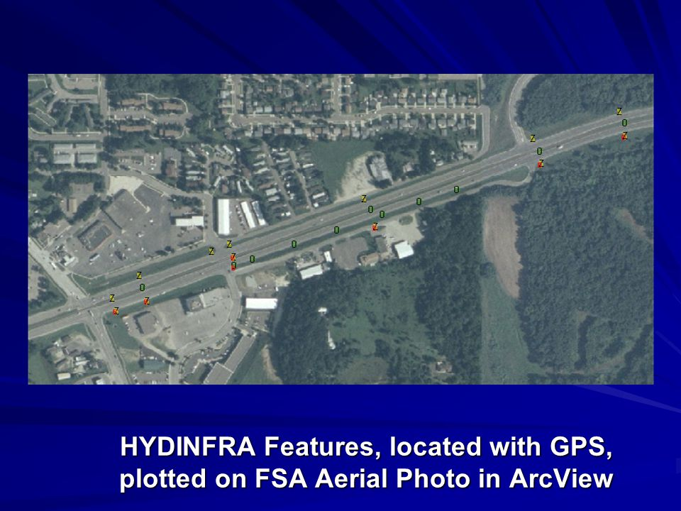 HYDINFRA Features, located with GPS, plotted on FSA Aerial Photo in ArcView