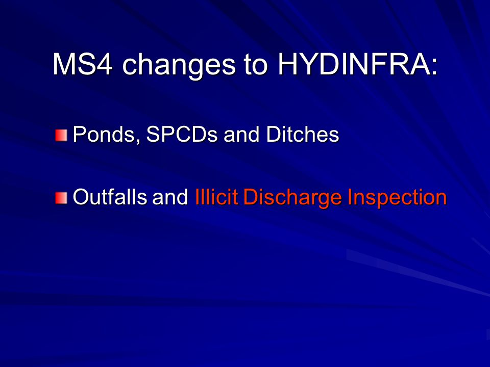 MS4 changes to HYDINFRA: