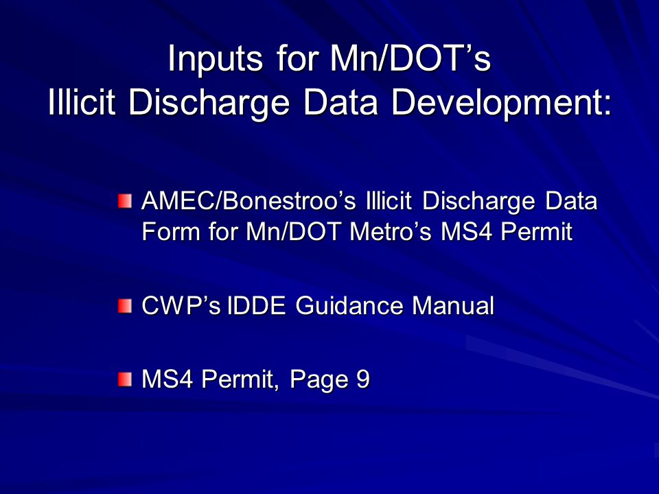 Inputs for Mn/DOT's Illicit Discharge Data Development: