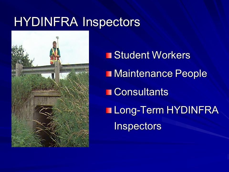 HYDINFRA Inspectors Student Workers Maintenance People Consultants