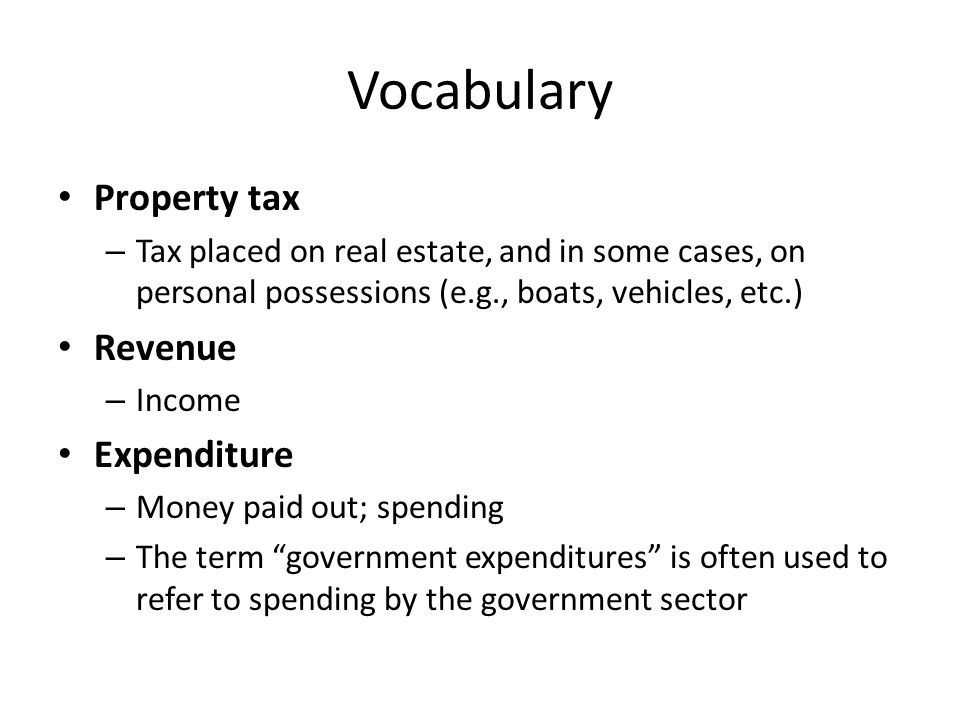 Vocabulary Property tax Revenue Expenditure