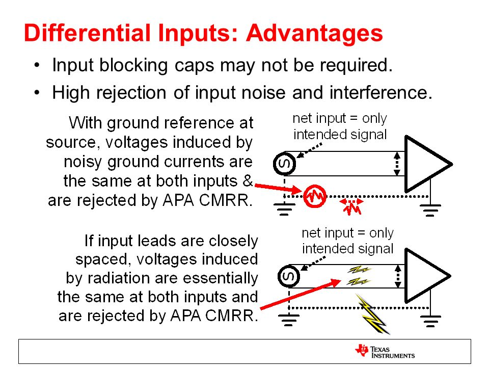 Differential Inputs: Advantages