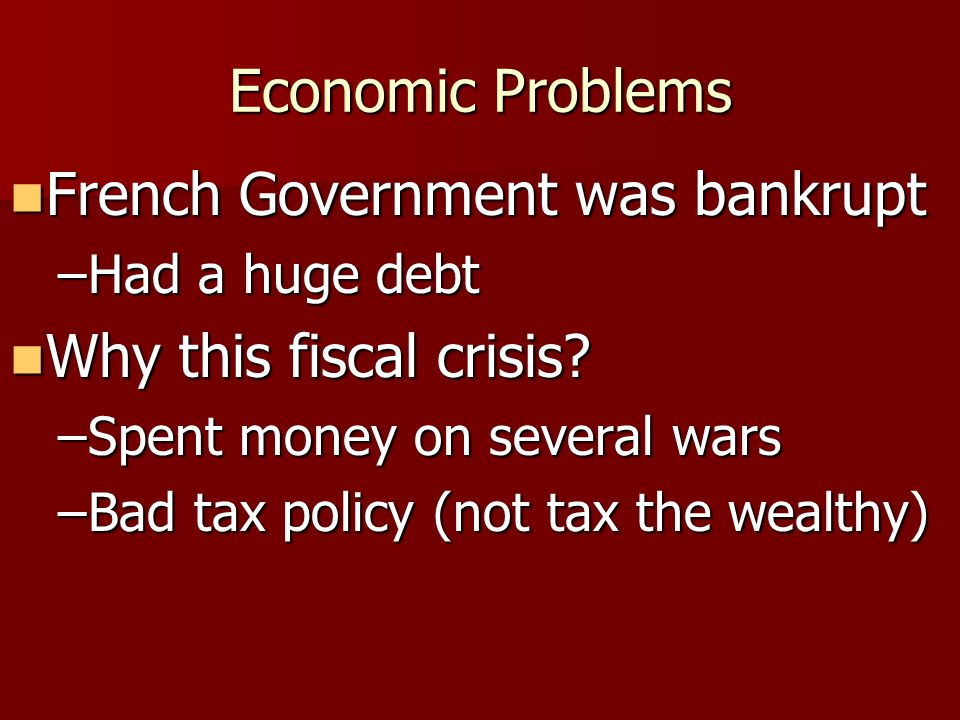 French Government was bankrupt Why this fiscal crisis