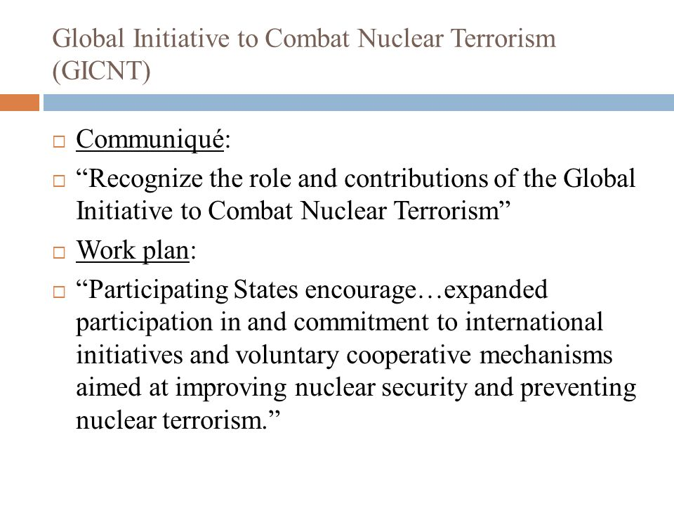 Global Initiative to Combat Nuclear Terrorism (GICNT)