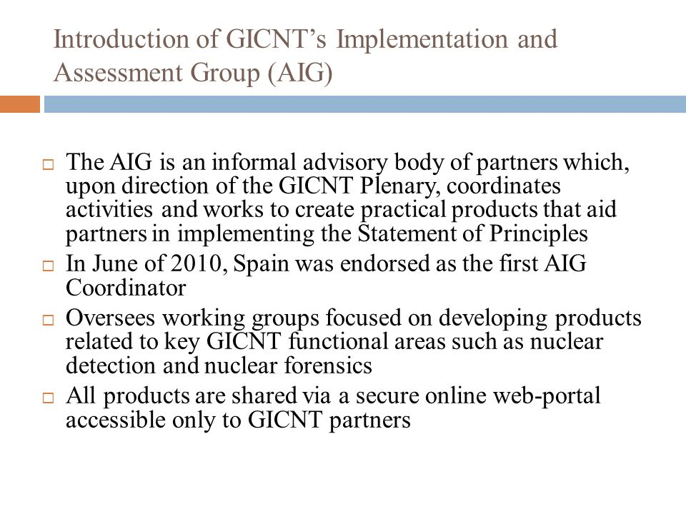 Introduction of GICNT's Implementation and Assessment Group (AIG)