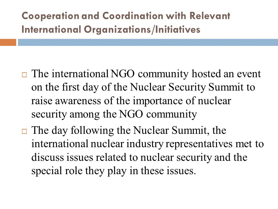 Cooperation and Coordination with Relevant International Organizations/Initiatives