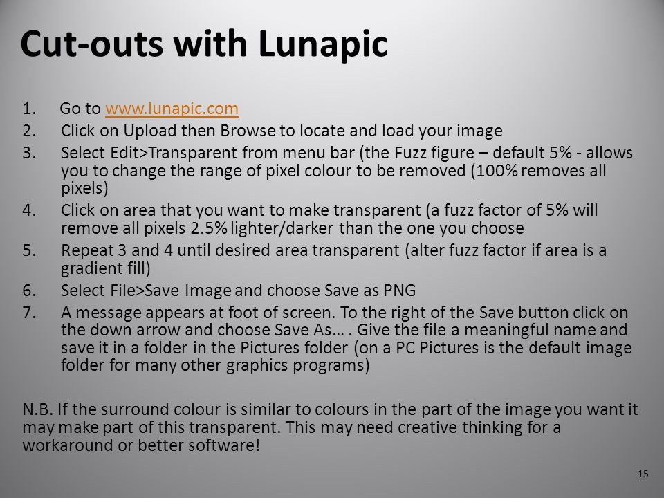 Cut-outs with Lunapic Go to www.lunapic.com