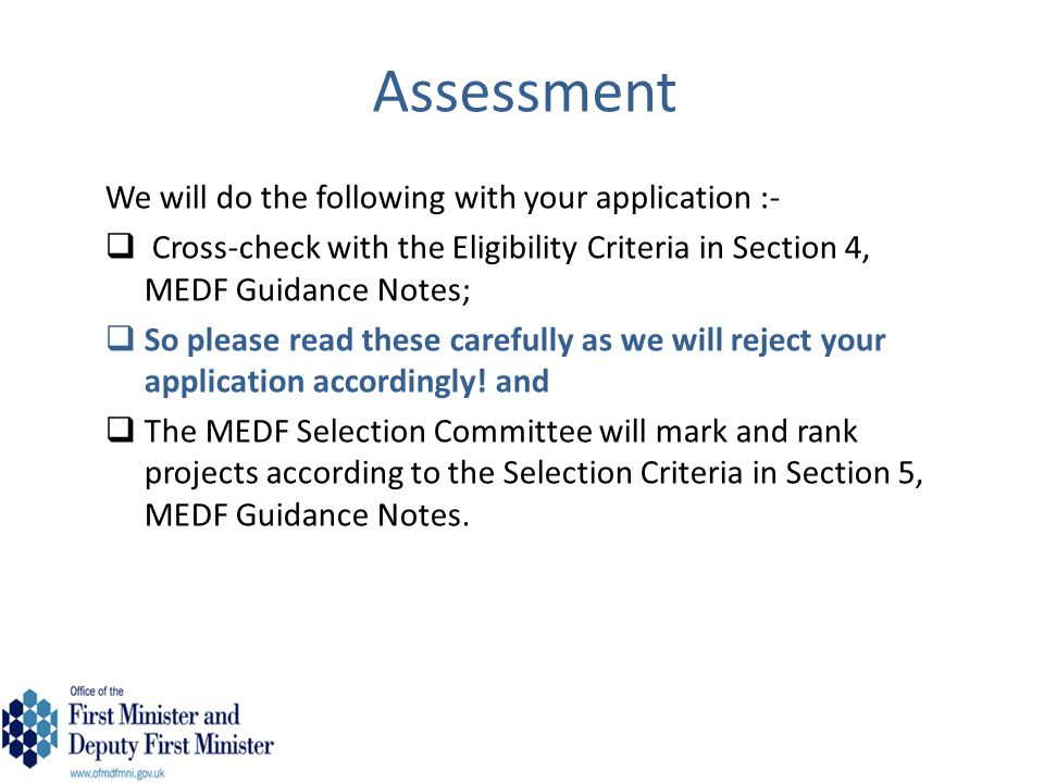 Assessment We will do the following with your application :-