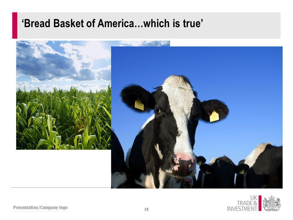 'Bread Basket of America…which is true'