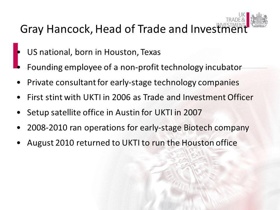 Gray Hancock, Head of Trade and Investment