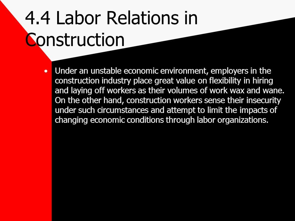 4.4 Labor Relations in Construction