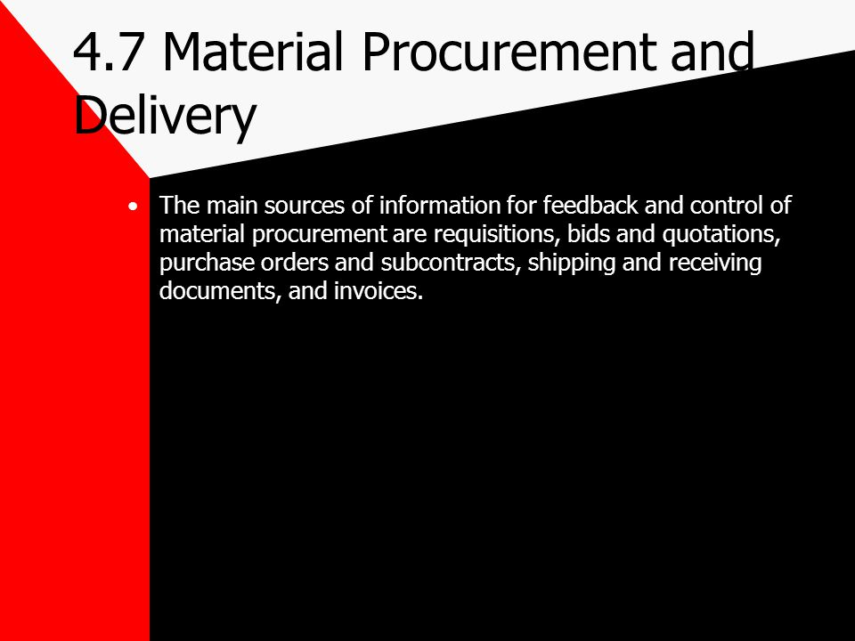 4.7 Material Procurement and Delivery