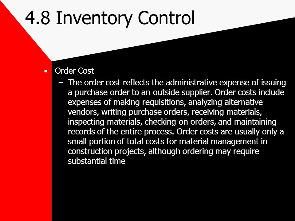 4.8 Inventory Control Order Cost