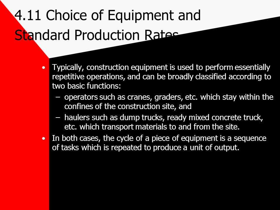 4.11 Choice of Equipment and Standard Production Rates