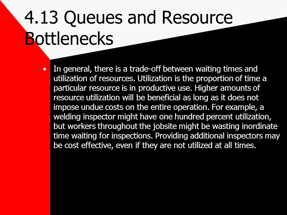 4.13 Queues and Resource Bottlenecks