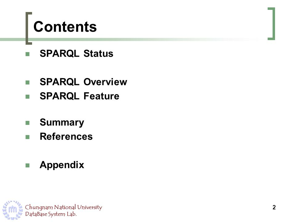 Contents SPARQL Status SPARQL Overview SPARQL Feature Summary
