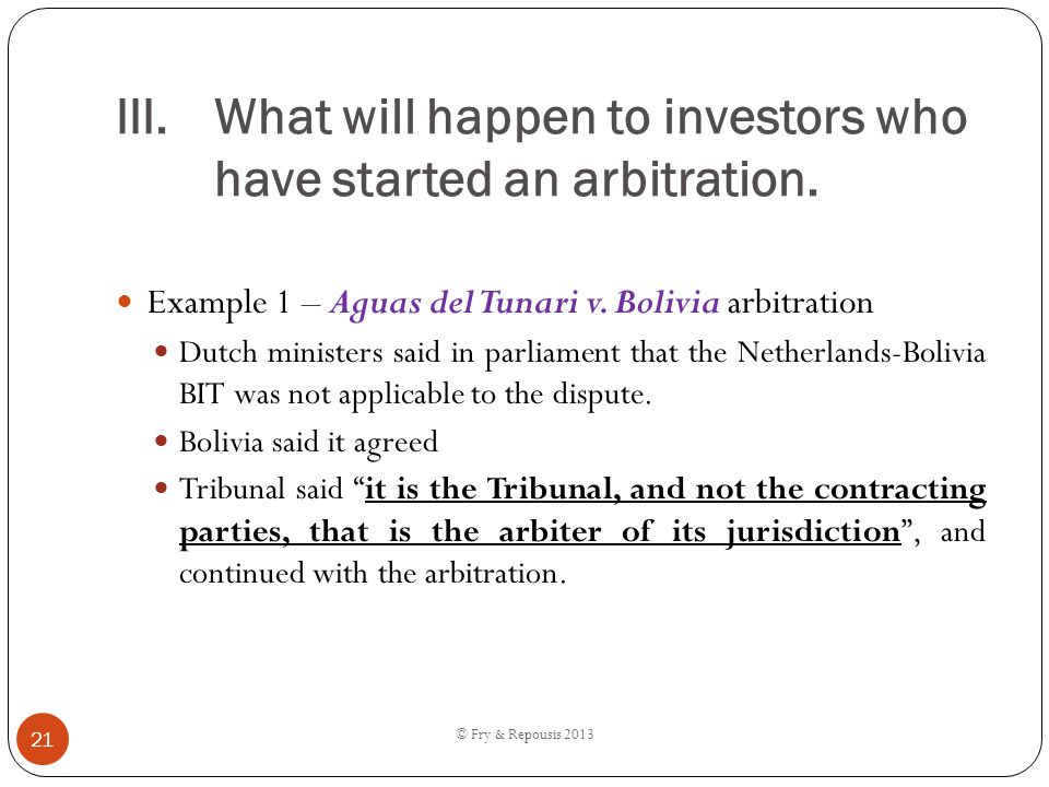 What will happen to investors who have started an arbitration.