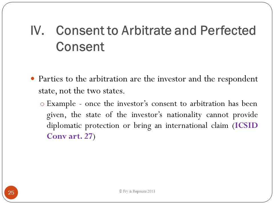 Consent to Arbitrate and Perfected Consent