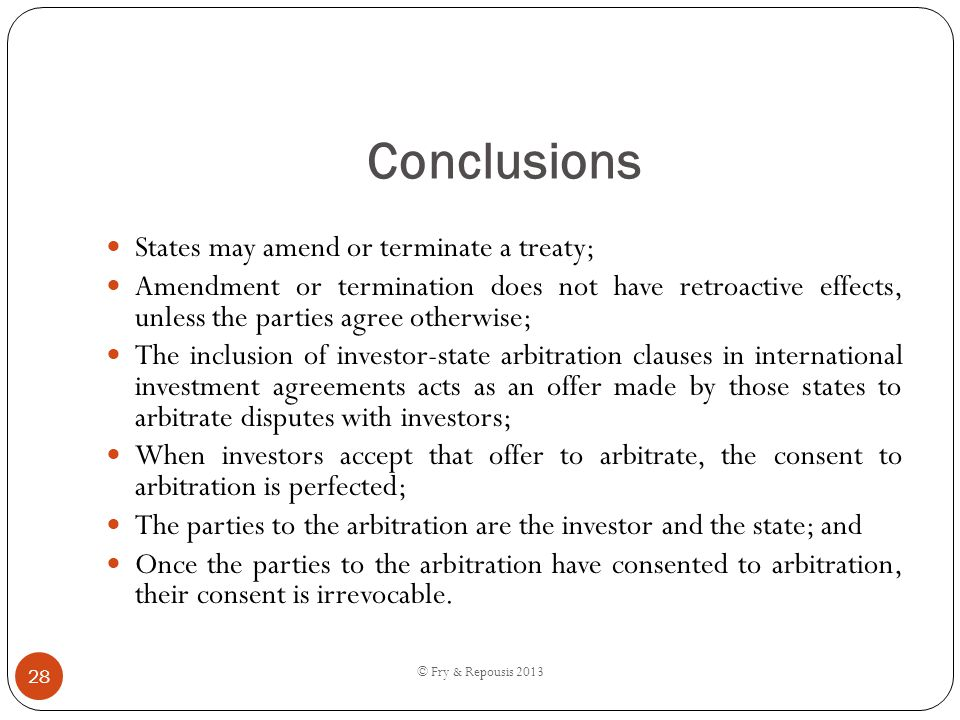 Conclusions States may amend or terminate a treaty;