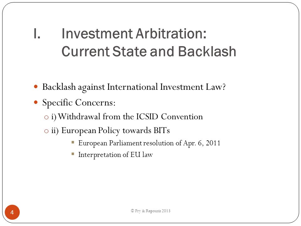 Investment Arbitration: Current State and Backlash