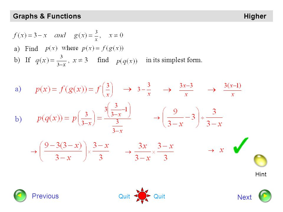 a) b) Graphs & Functions Higher a) Find