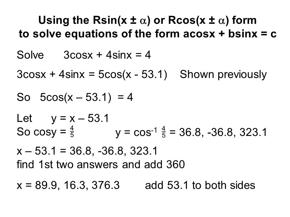 Using the Rsin(x ± a) or Rcos(x ± a) form