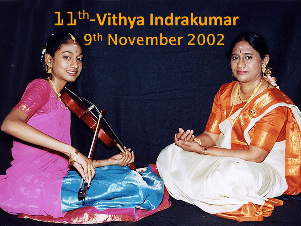 11th-Vithya Indrakumar 9th November 2002