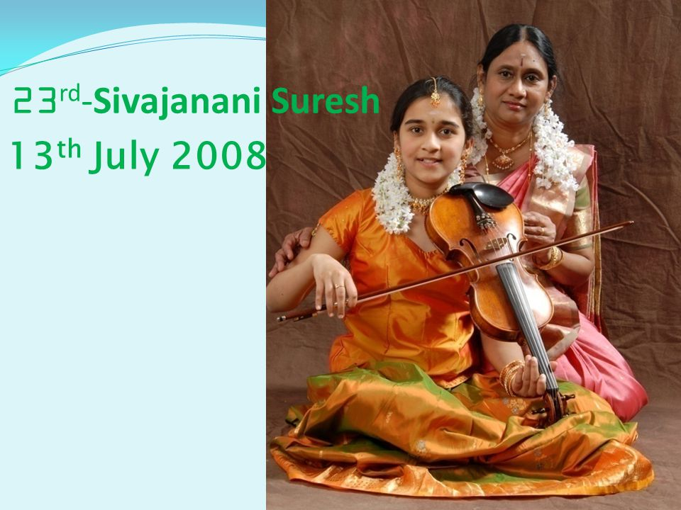 23rd-Sivajanani Suresh 13th July 2008