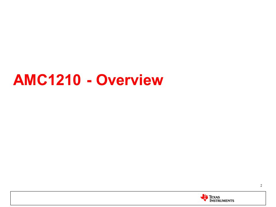 AMC1210 - Overview