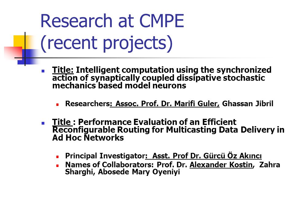 Research at CMPE (recent projects)