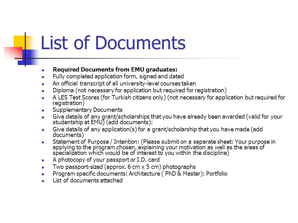 List of Documents Required Documents from EMU graduates: