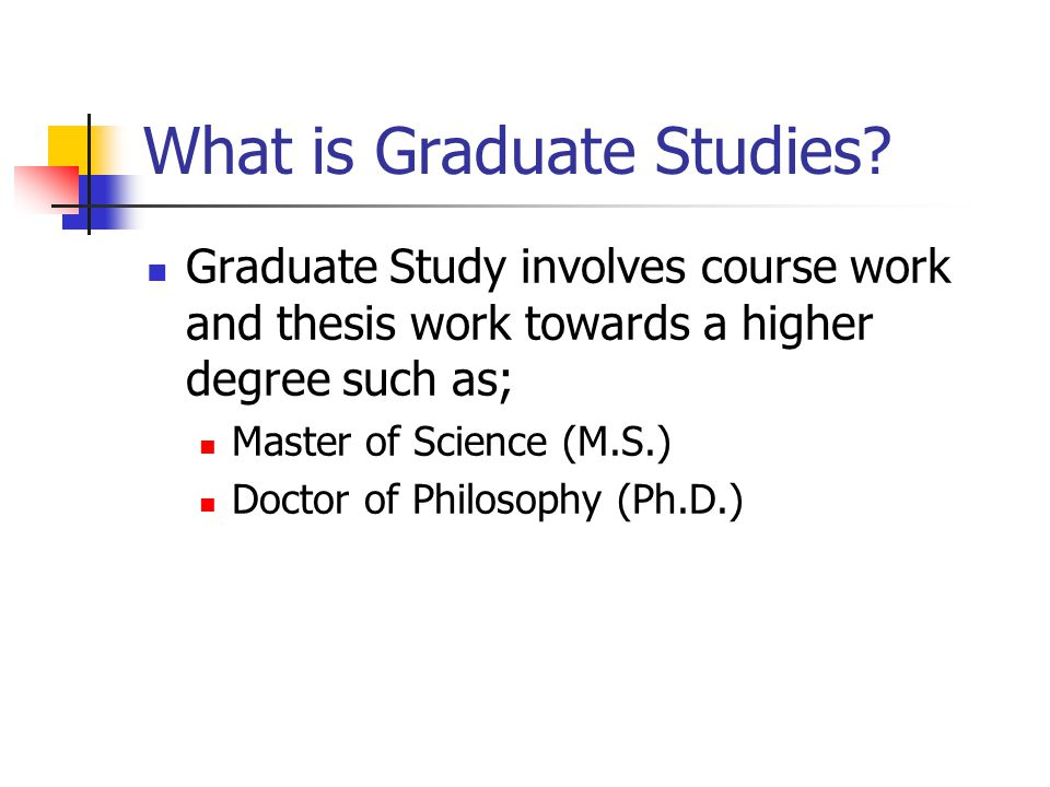 What is Graduate Studies