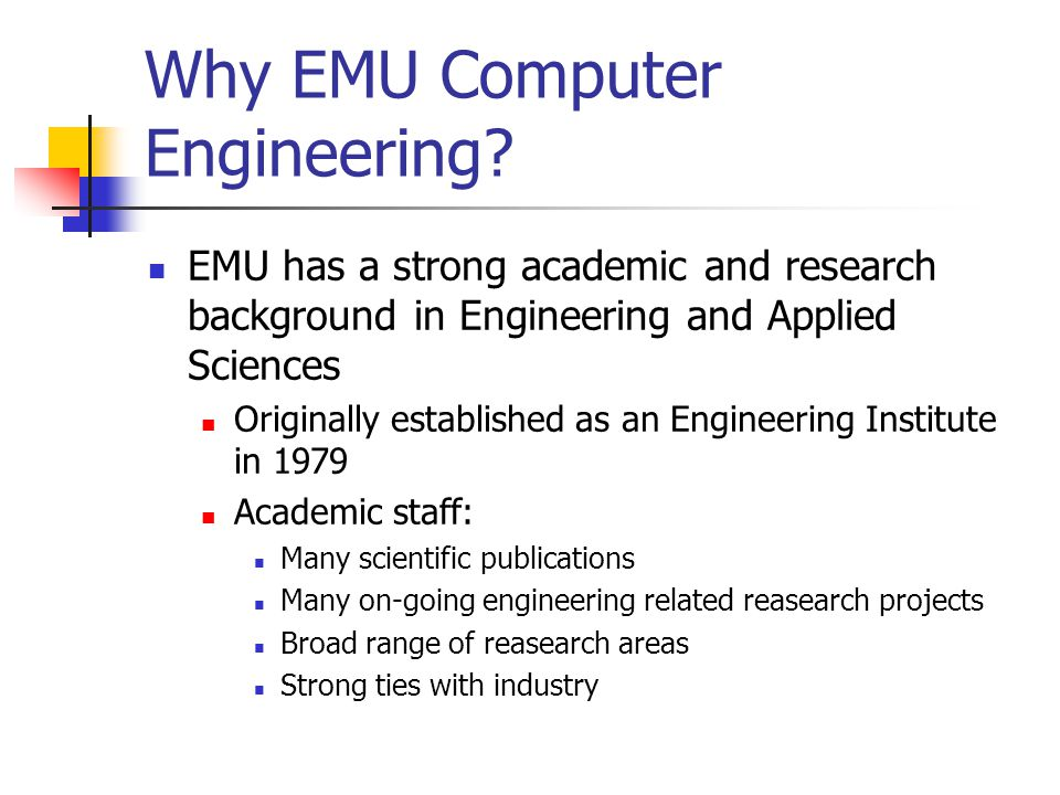 Why EMU Computer Engineering