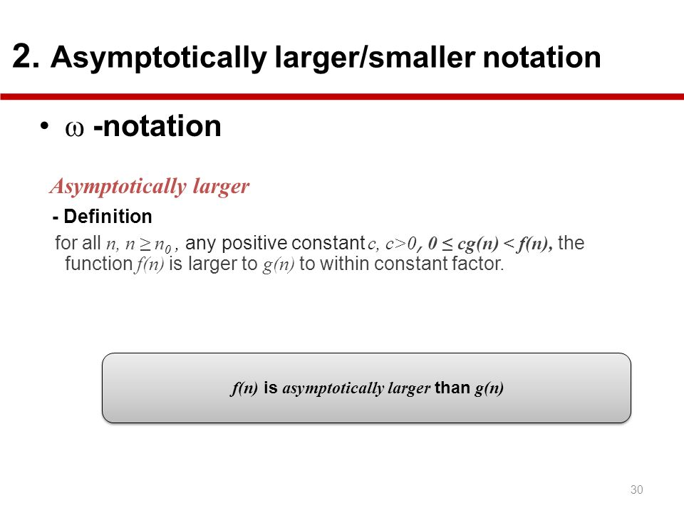 f(n) is asymptotically larger than g(n)
