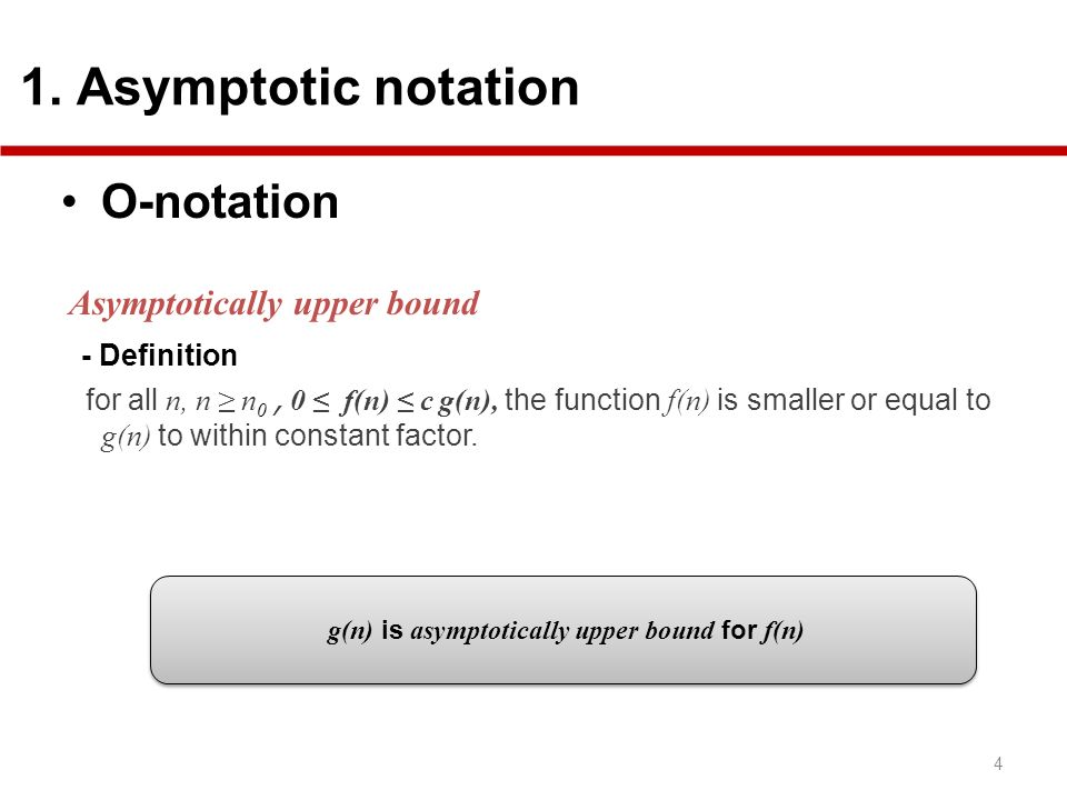 g(n) is asymptotically upper bound for f(n)